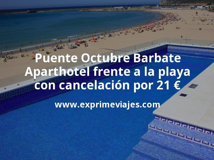 Puente Octubre en Barbate: Aparthotel frente a la playa con cancelación por 21€ p.p/noche