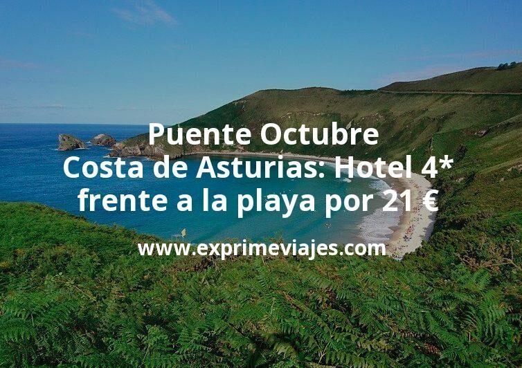 Puente Octubre Costa de Asturias: Hotel 4* frente a la playa por 21€ p.p/noche