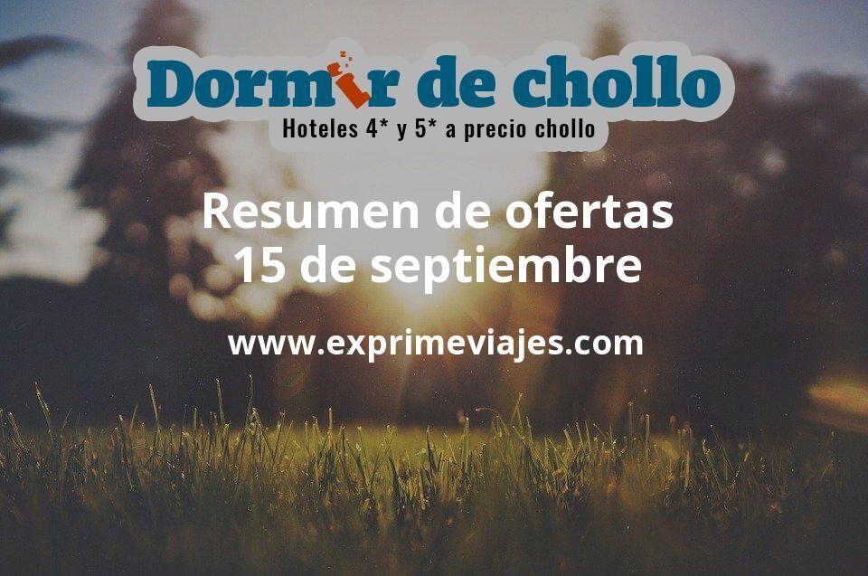 Resumen de ofertas de Dormir de Chollo – 15 de septiembre