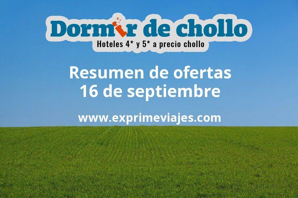 Resumen de ofertas de Dormir de Chollo – 16 de septiembre