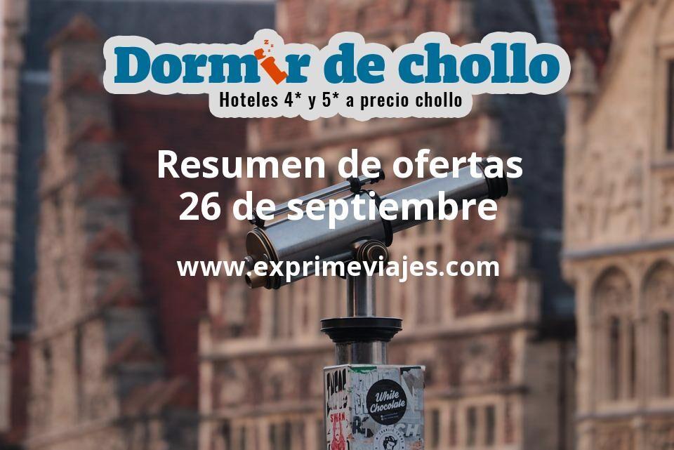 Resumen de ofertas de Dormir de Chollo – 26 de septiembre