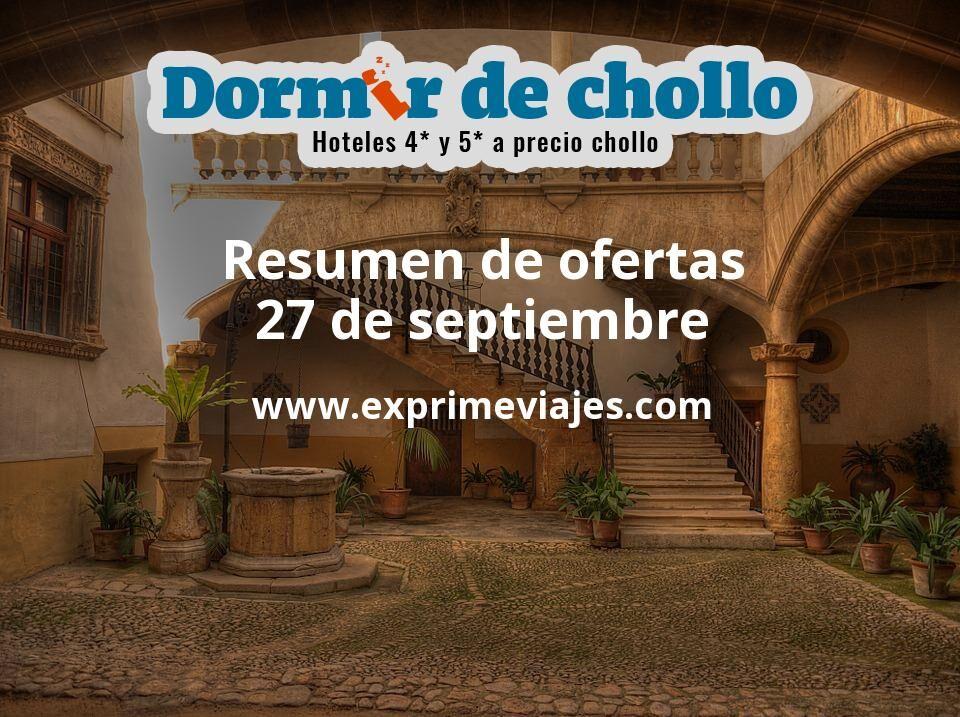 Resumen de ofertas de Dormir de Chollo – 27 de septiembre