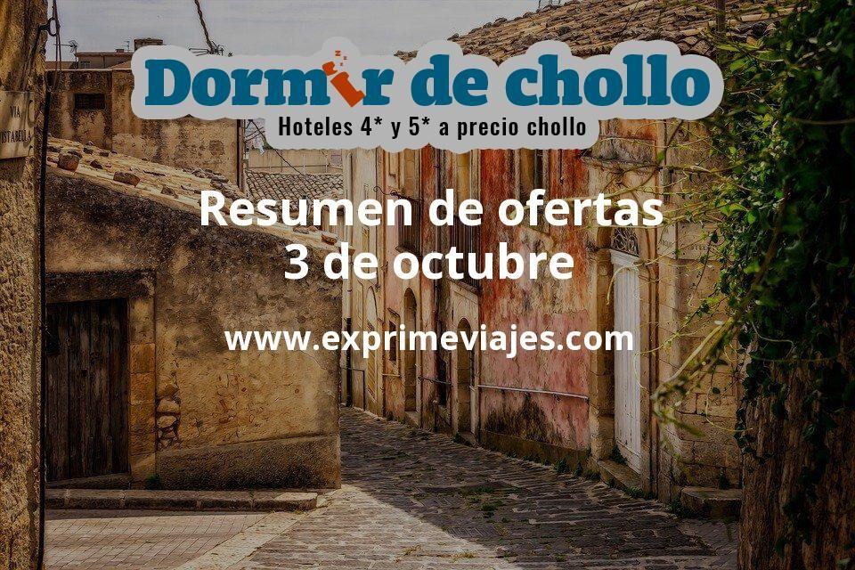 Resumen de ofertas de Dormir de Chollo – 3 de octubre