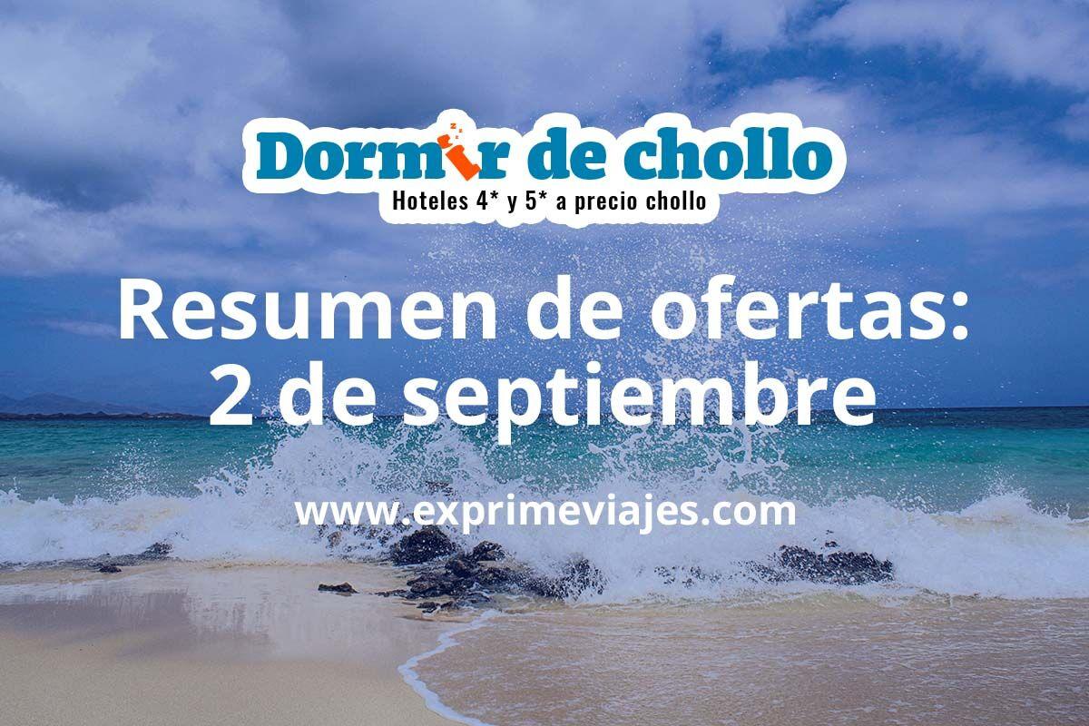 Resumen de ofertas de Dormir de Chollo – 2 de septiembre