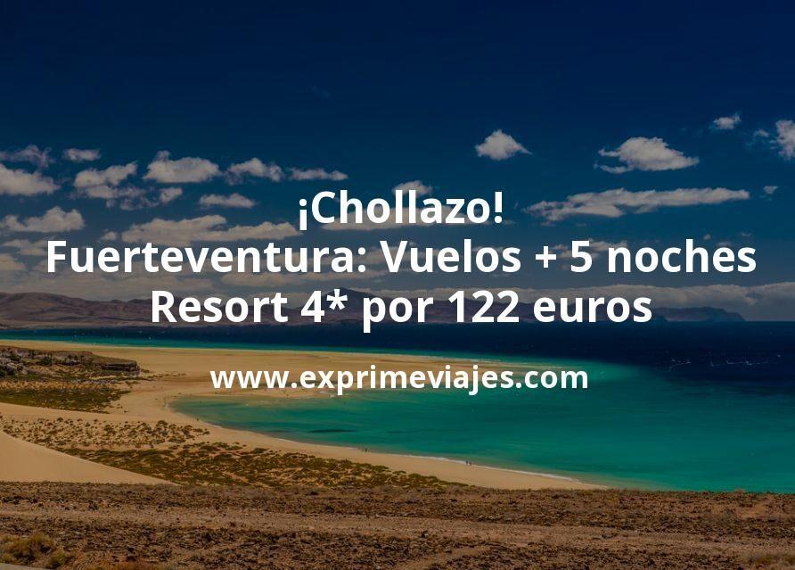 ¡Chollazo! Fuerteventura: Vuelos + 5 noches Resort 4* por 122euros