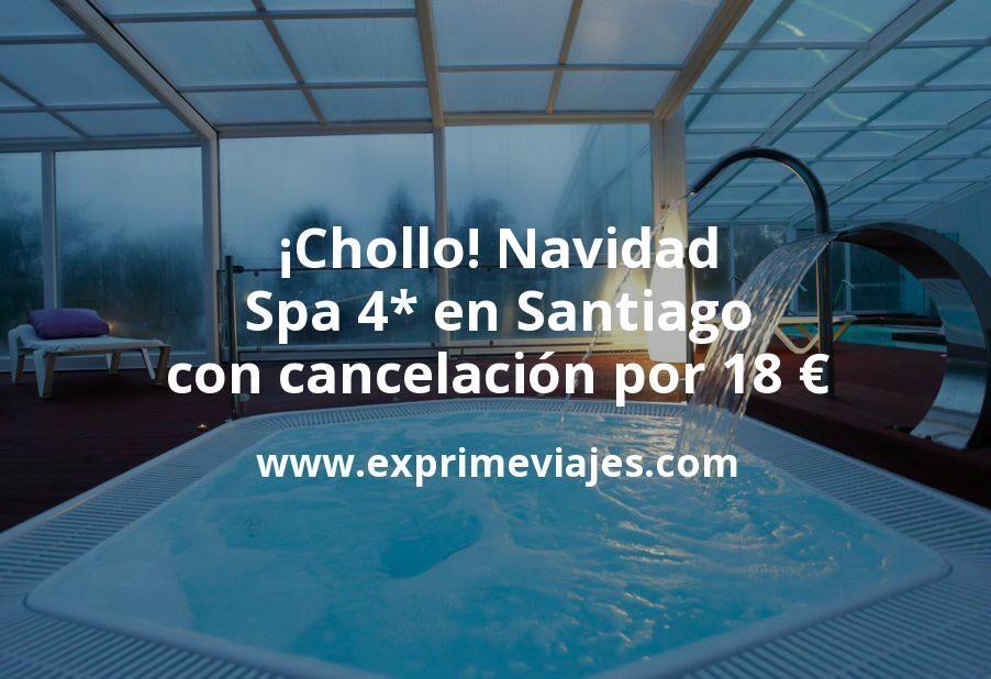 ¡Chollo! Navidad: Spa 4* en Santiago con cancelación por 18€ p.p/noche