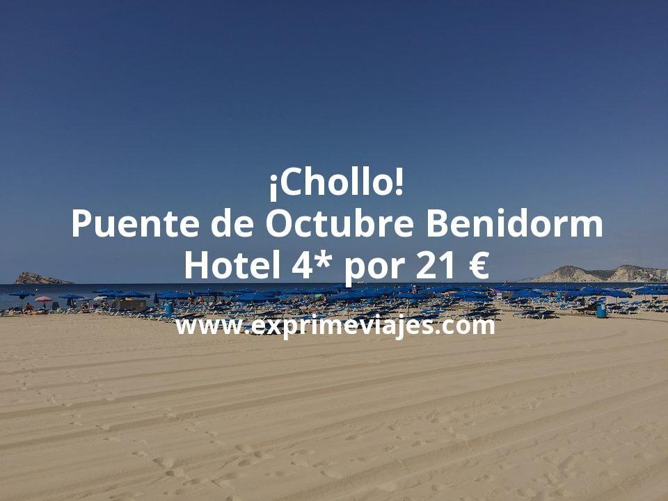 ¡Chollo! Puente de Octubre Benidorm: Hotel 4* por 21€ p.p/noche
