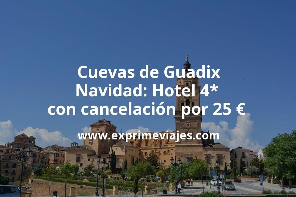 Cuevas de Guadix en Navidad: Hotel 4* con cancelación por 25€ p.p/noche