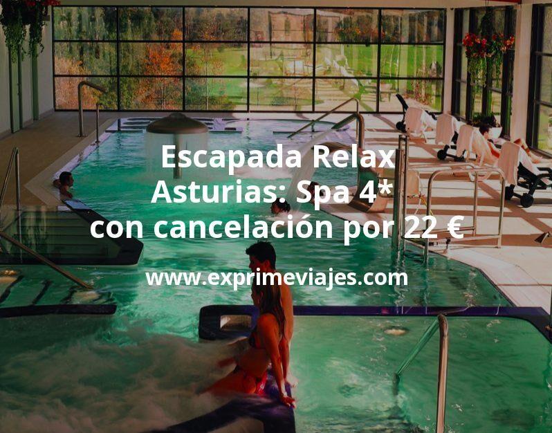 Escapada Relax en Asturias: Spa 4* con cancelación por 22€ p.p/noche