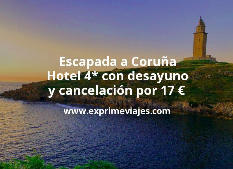 ¡Ganga! Escapada a Coruña: Hotel 4* con desayuno y cancelación por 17€ p.p/noche