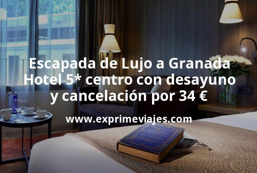 Escapada de Lujo a Granada: Hotel 5* centro con desayuno y cancelación por 34€ p.p/noche