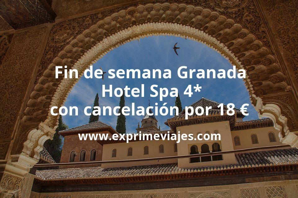 ¡Chollo! Fin de semana Granada: Hotel Spa 4* con cancelación por 18€ p.p/noche