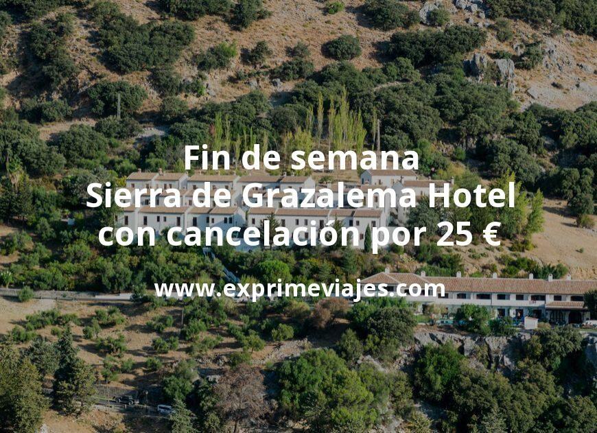 Fin de semana Sierra de Grazalema: Hotel con cancelación por 25€ p.p/noche