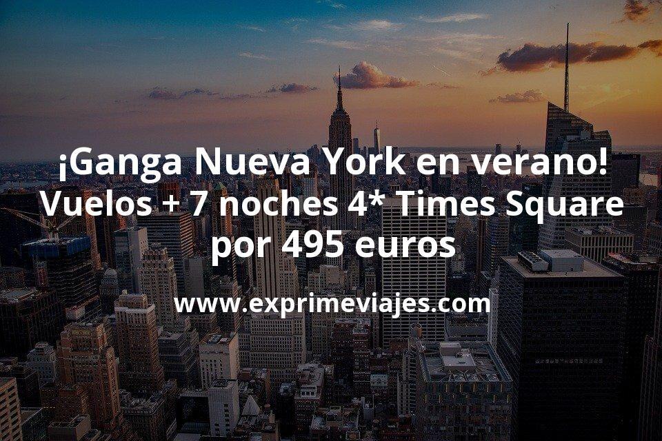 ¡Ganga! Nueva York en verano: vuelos flexibles + 7 noches 4* en Times Square por 495euros