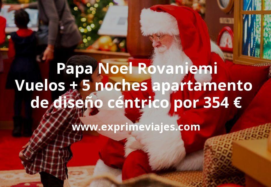 Papa Noel Rovaniemi: Vuelos + 5 noches apartamento de diseño céntrico por 354euros