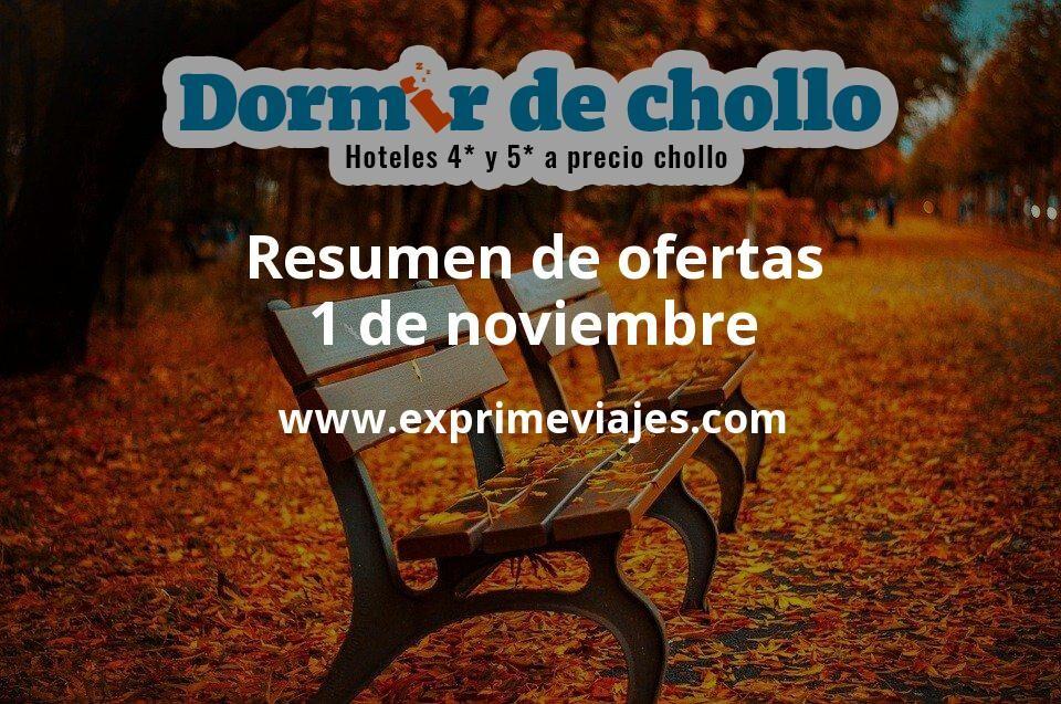Resumen de ofertas de Dormir de Chollo – 1 de noviembre