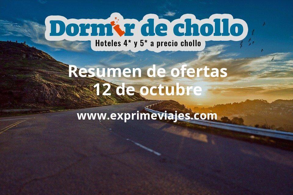 Resumen de ofertas de Dormir de Chollo – 12 de octubre