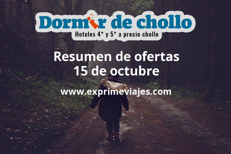 Resumen de ofertas de Dormir de Chollo – 15 de octubre
