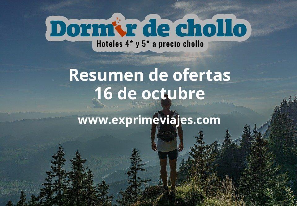 Resumen de ofertas de Dormir de Chollo – 16 de octubre