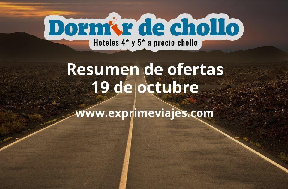 Resumen de ofertas de Dormir de Chollo – 19 de octubre