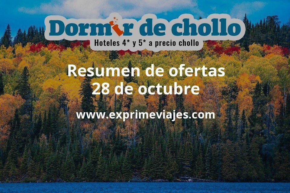 Resumen de ofertas de Dormir de Chollo – 28 de octubre