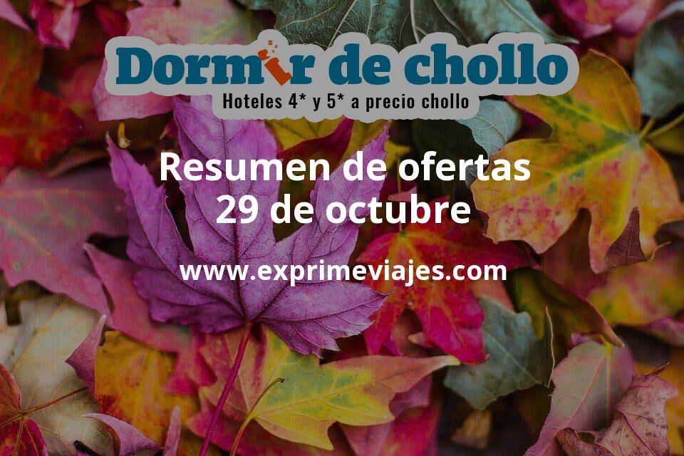 Resumen de ofertas de Dormir de Chollo – 29 de octubre