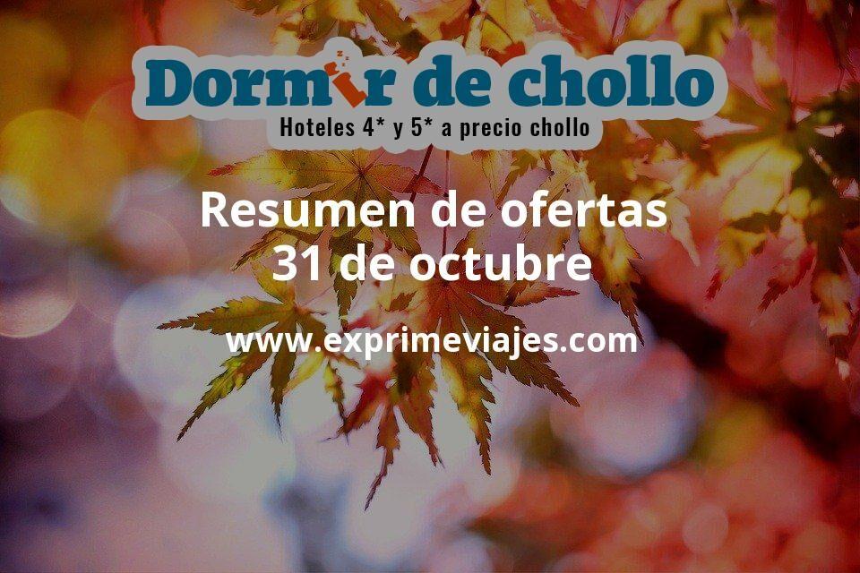 Resumen de ofertas de Dormir de Chollo – 31 de octubre