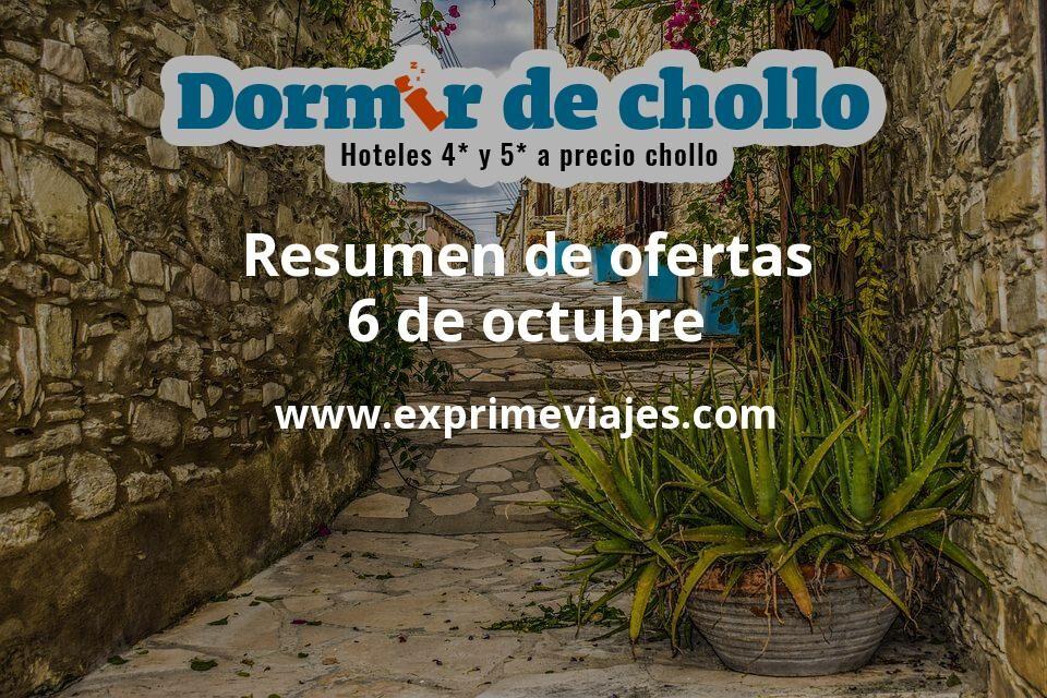 Resumen de ofertas de Dormir de Chollo – 6 de octubre