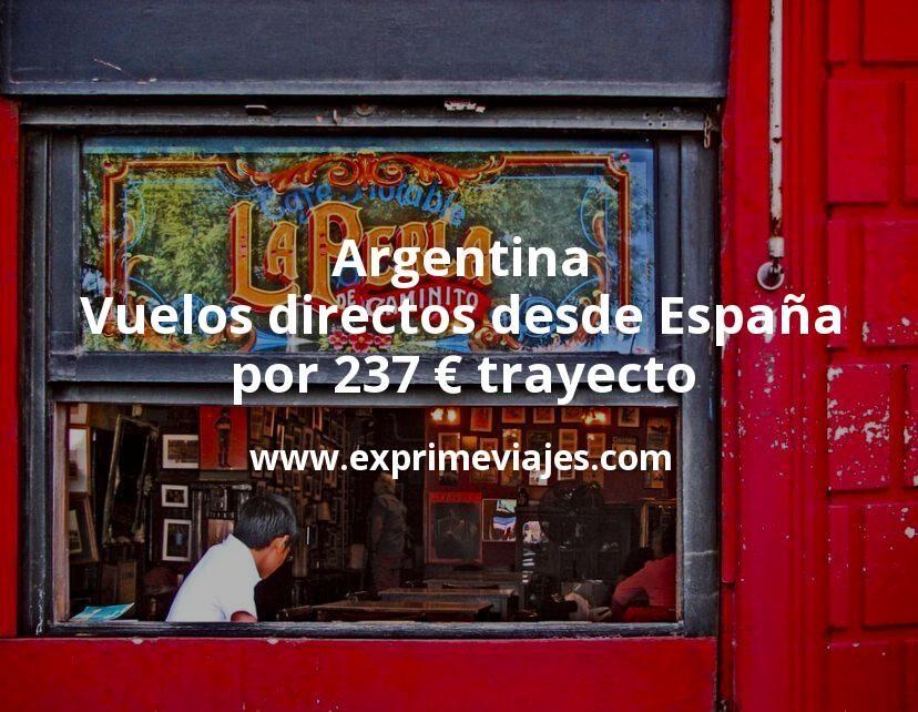 ¡Wow! Argentina: Vuelos directos desde España por 237€ trayecto