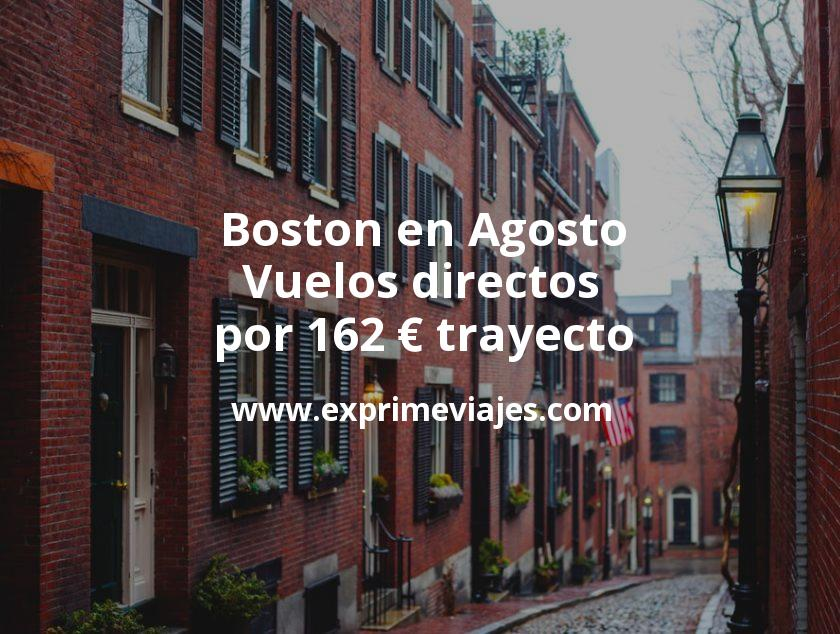 ¡Wow! Boston en Agosto: Vuelos directos por 162euros trayecto