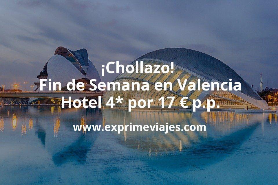 ¡Chollazo! Fin de semana Valencia: Hotel 4* con desayuno y cancelación por 17€ p.p/noche