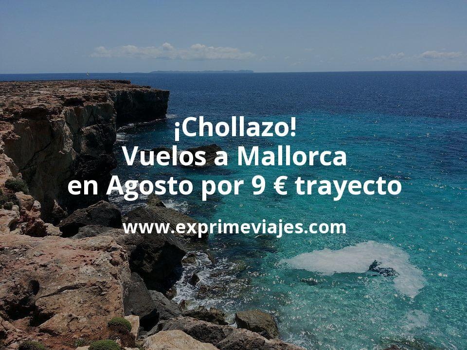 ¡Chollazo! Vuelos a Mallorca en Agosto por 9€ trayecto