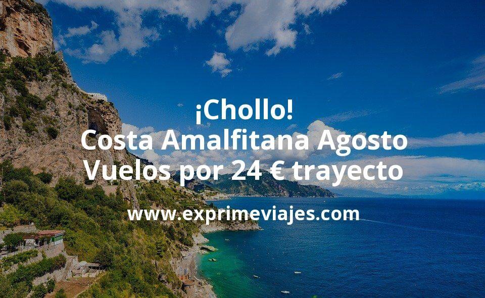 ¡Chollo! Costa Amalfitana en Agosto: Vuelos por 24euros trayecto