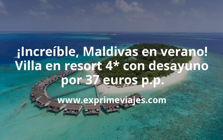 ¡Increíble! Maldivas en verano: villa en resort 4* con desayuno por 37euros p.p. (cancelación gratis)