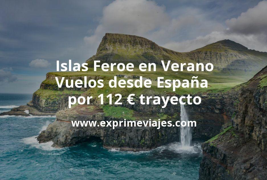 Islas Feroe en Verano: Vuelos desde España por 112euros trayecto