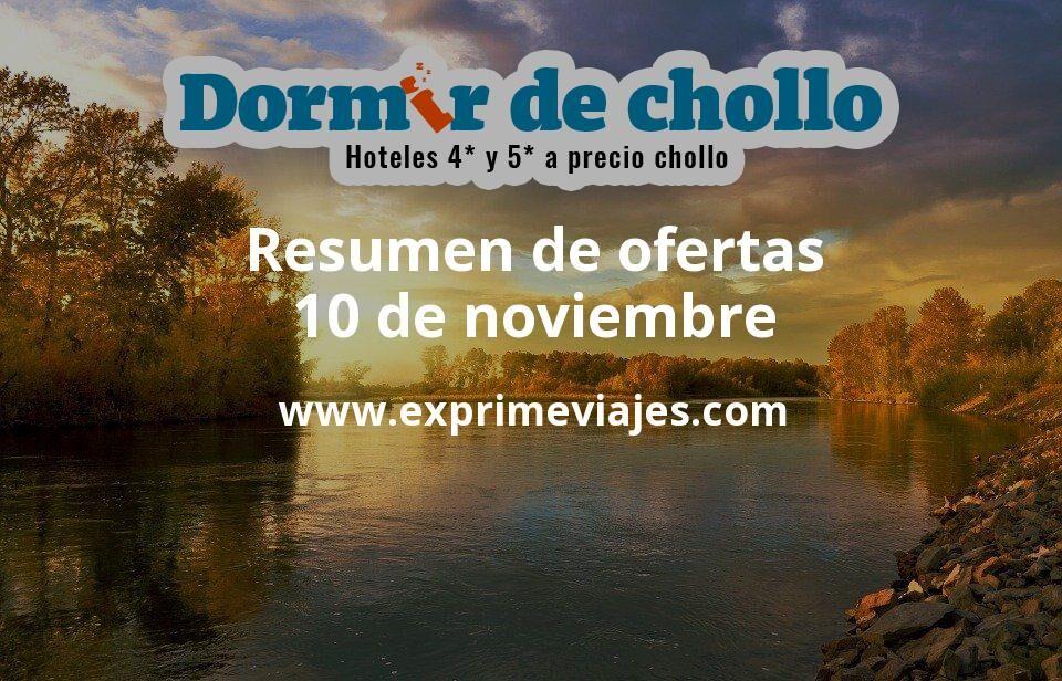 Resumen de ofertas de Dormir de Chollo – 10 de noviembre