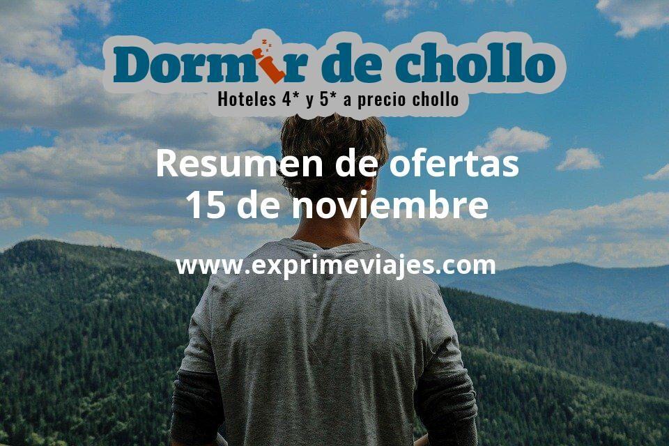 Resumen de ofertas de Dormir de Chollo – 15 de noviembre