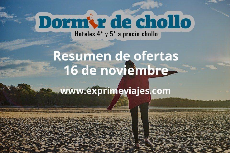 Resumen de ofertas de Dormir de Chollo – 16 de noviembre