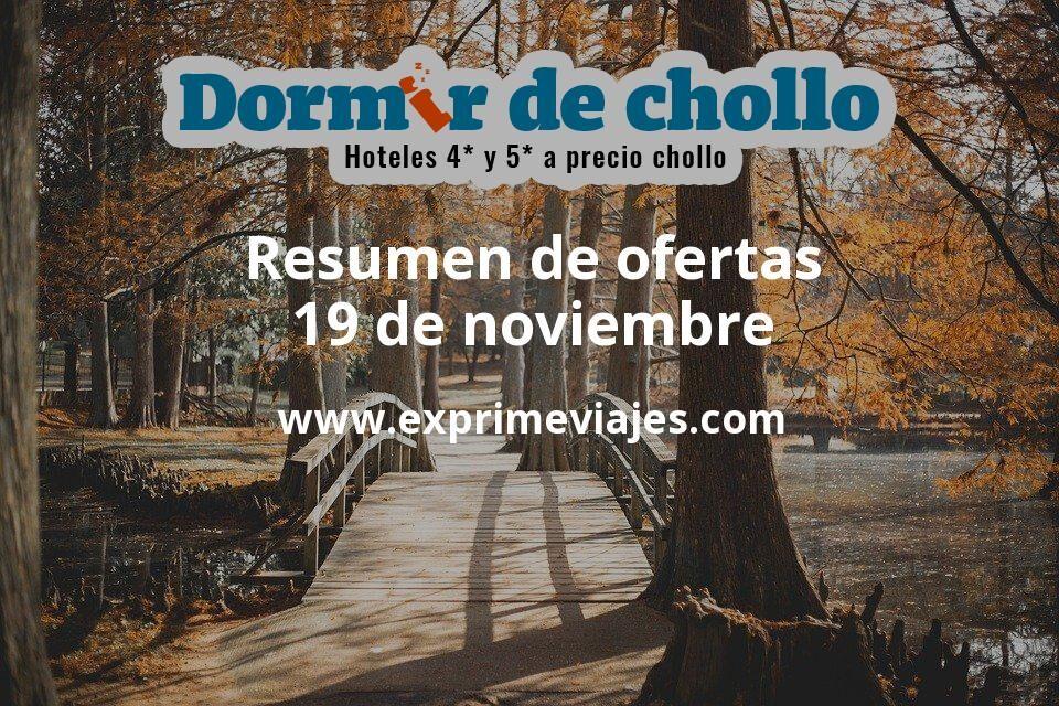 Resumen de ofertas de Dormir de Chollo – 19 de noviembre