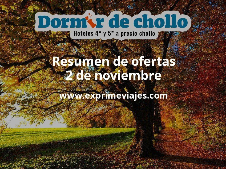 Resumen de ofertas de Dormir de Chollo – 2 de noviembre