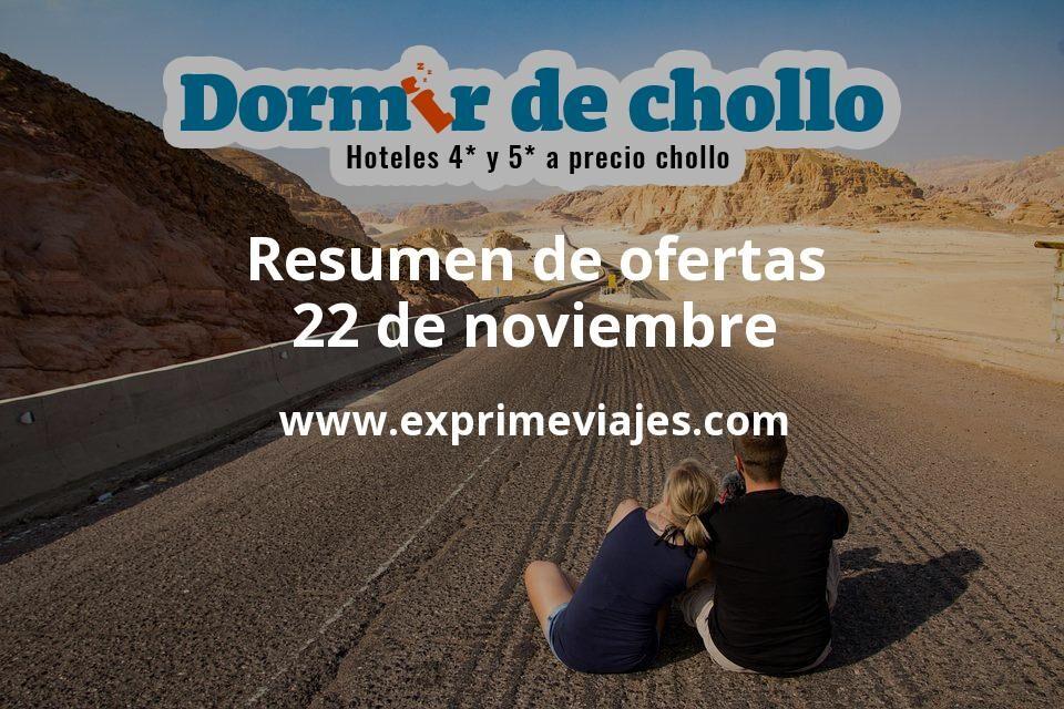 Resumen de ofertas de Dormir de Chollo – 22 de noviembre