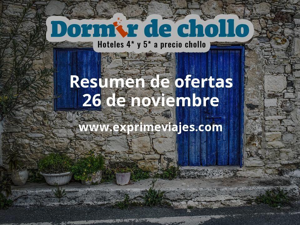 Resumen de ofertas de Dormir de Chollo – 26 de noviembre