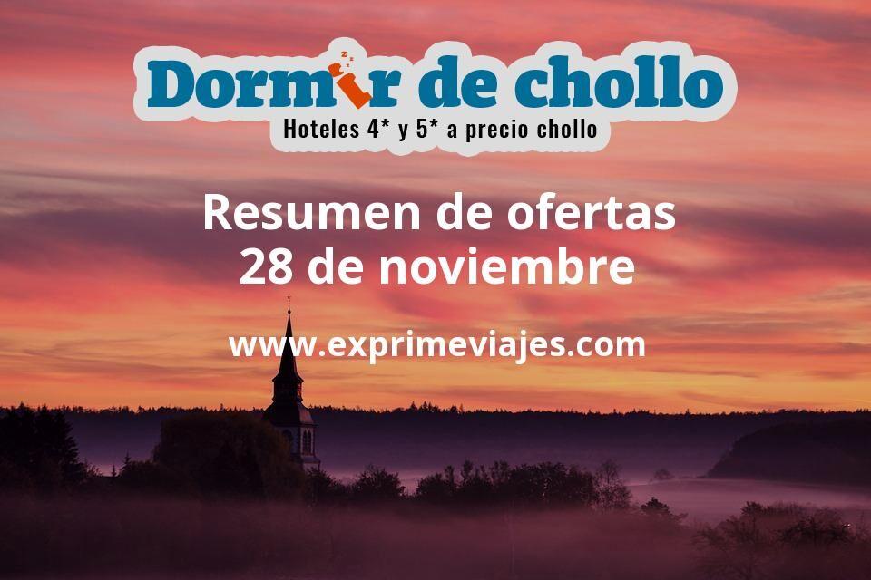 Resumen de ofertas de Dormir de Chollo – 28 de noviembre