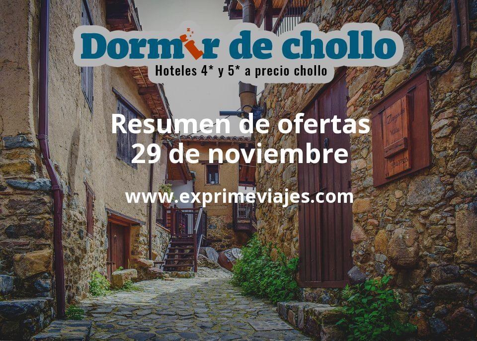 Resumen de ofertas de Dormir de Chollo – 29 de noviembre