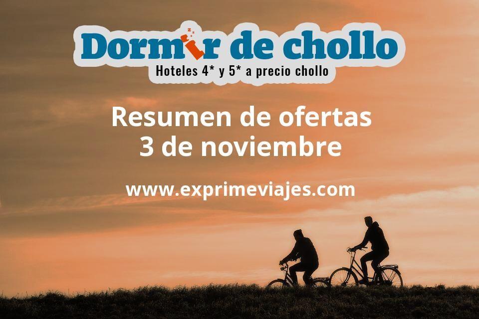 Resumen de ofertas de Dormir de Chollo – 3 de noviembre