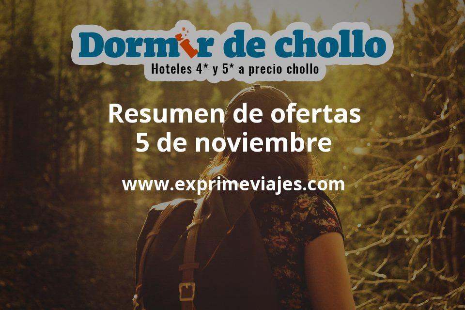 Resumen de ofertas de Dormir de Chollo – 5 de noviembre