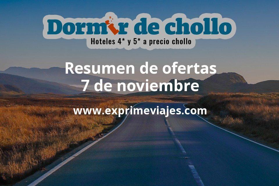 Resumen de ofertas de Dormir de Chollo – 7 de noviembre