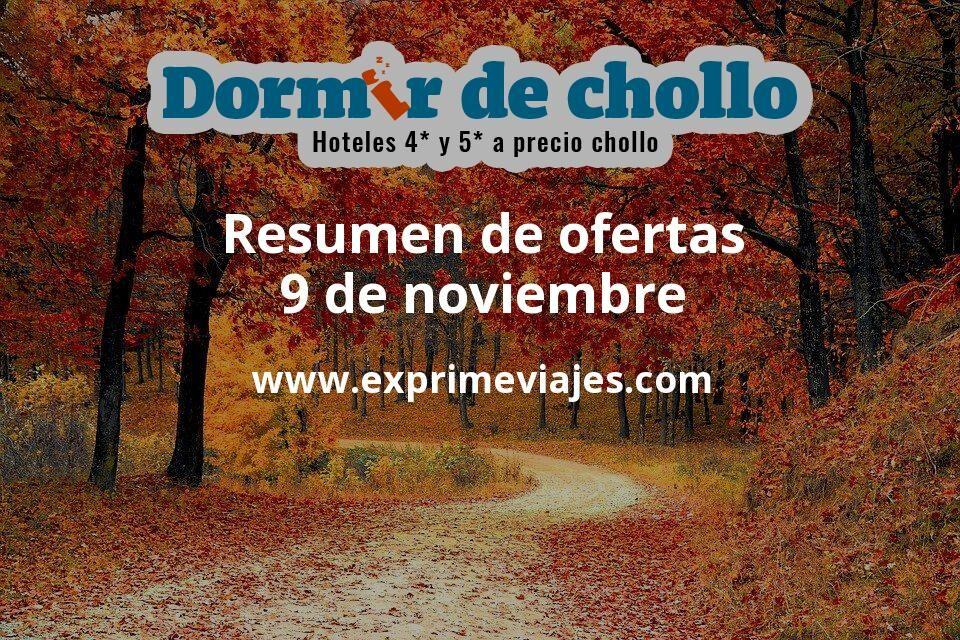 Resumen de ofertas de Dormir de Chollo – 9 de noviembre