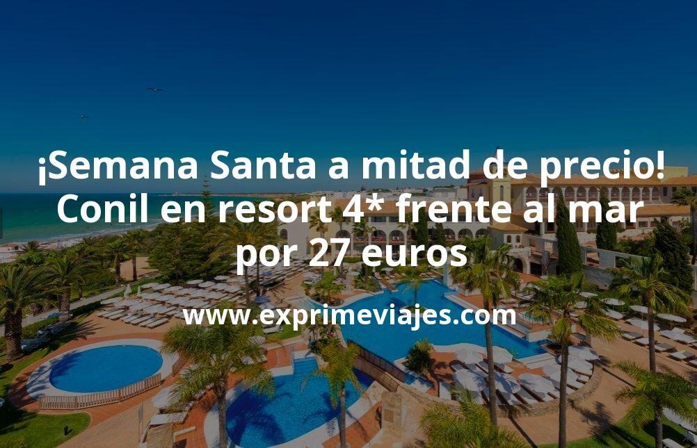 ¡Conil en Semana Santa a mitad de precio! Resort 4* frente al mar por 27€ p.p./noche