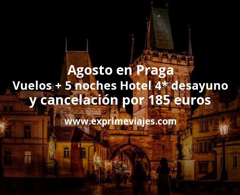 Agosto en Praga: Vuelos + 5 noches Hotel 4* con desayuno y cancelación por 185euros